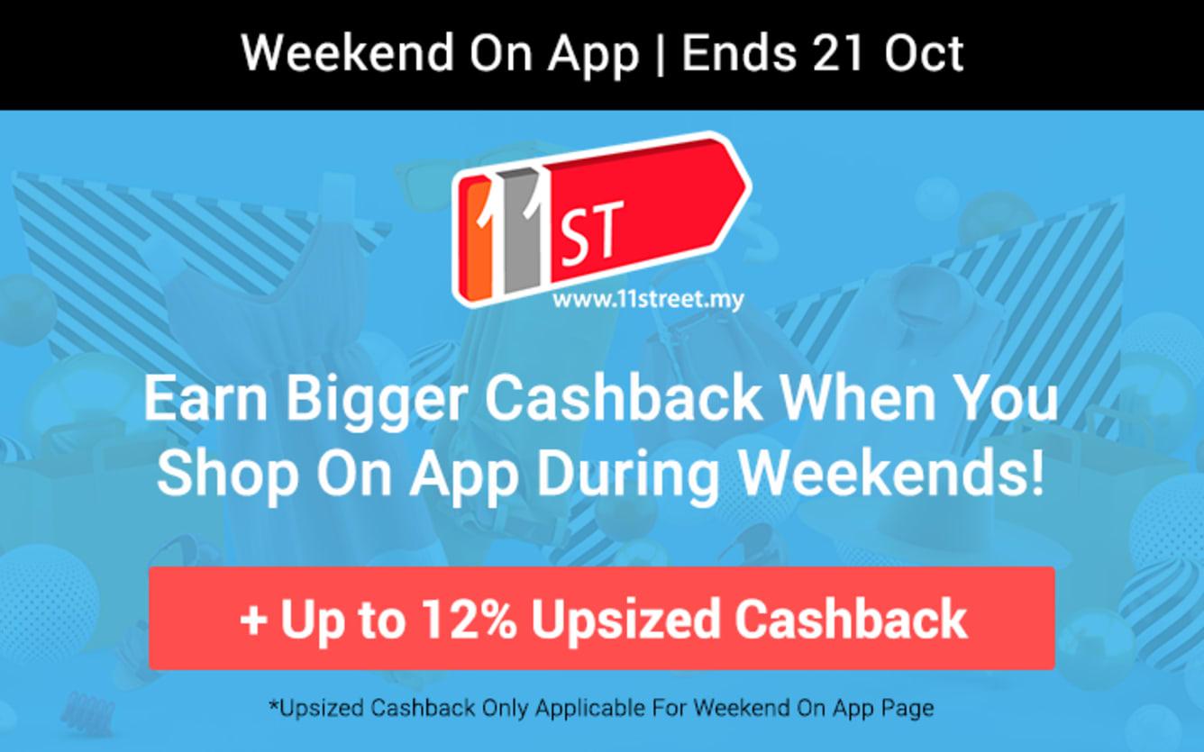 11street Weekend On App Up to 12% Upsized Cashback ShopBack October 2018