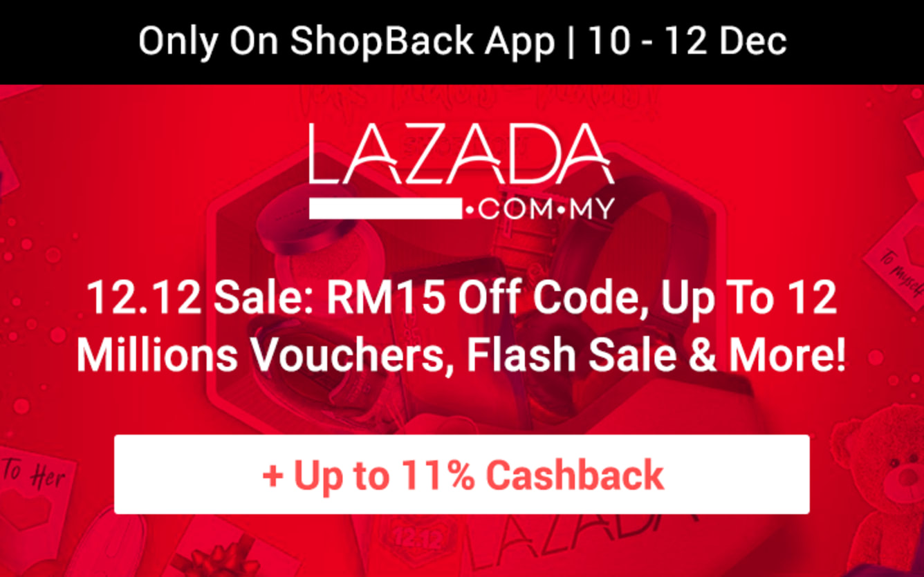 Lazada Grand Year End Sale 12.12 ShopBack Cashback December 2018