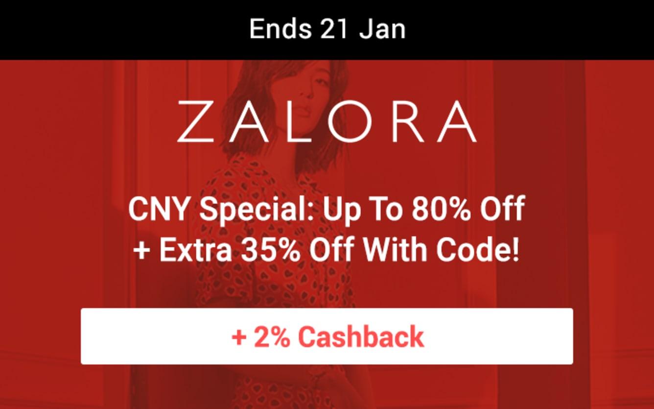 ZALORA CNY Looks Up to 80% off + extra 35% off 2% Cashback ShopBack 2019