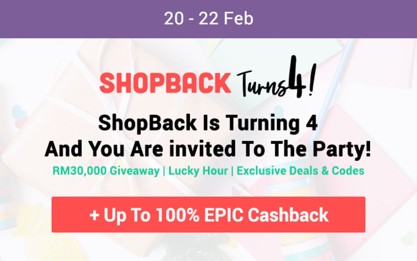 ShopBack Is Turning 4 - Celebrate Up To RM30,000 Shopping Spreee Up to 100% Cashback February 2019