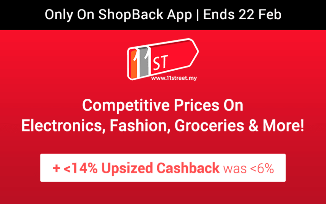 11street Up To 14% Upsized Cashback ShopBack Birthday February 2019