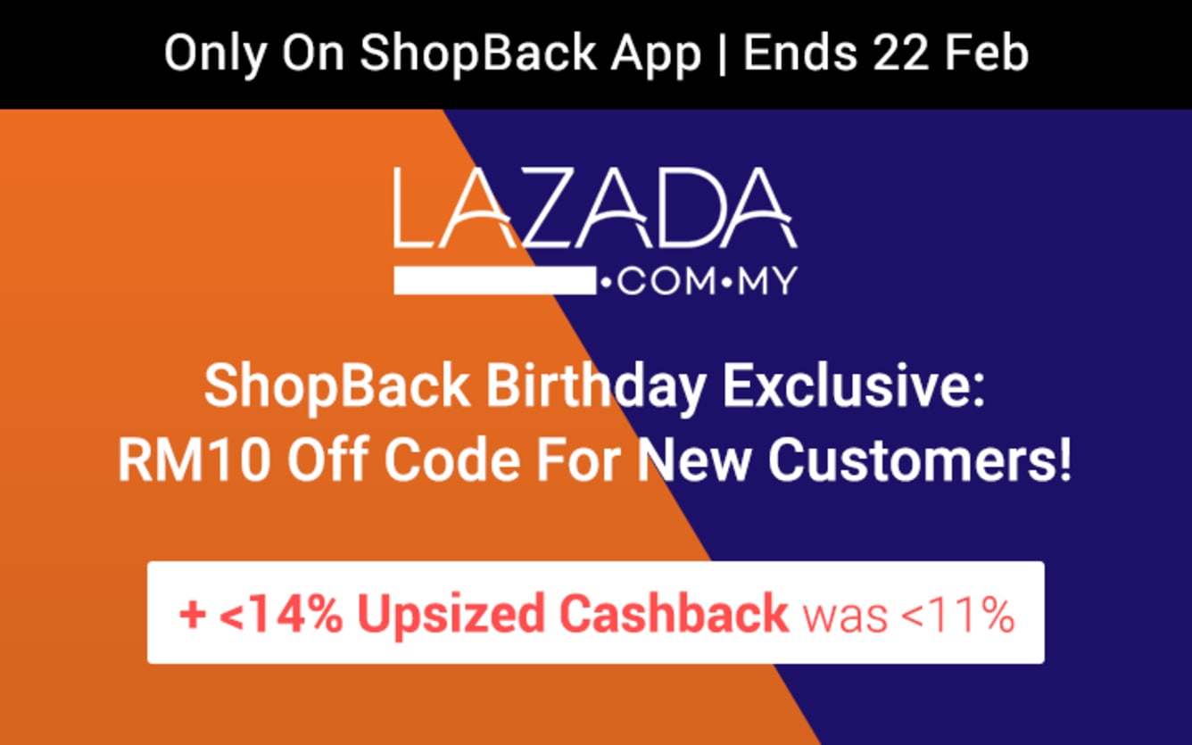Lazada Up to 14% Upsized Cashback ShopBack Birthday February 2019