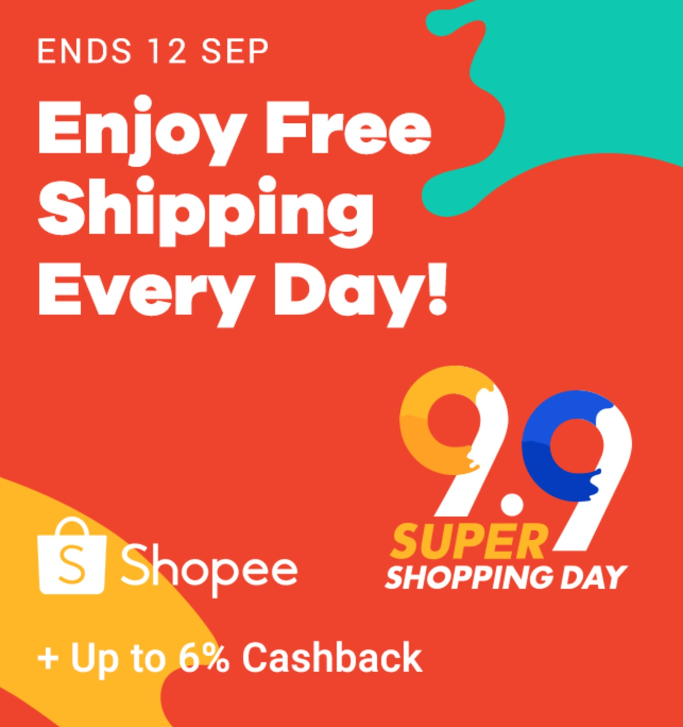 Shopee 9.9 Super Shopping Day + Up to 6% Cashback