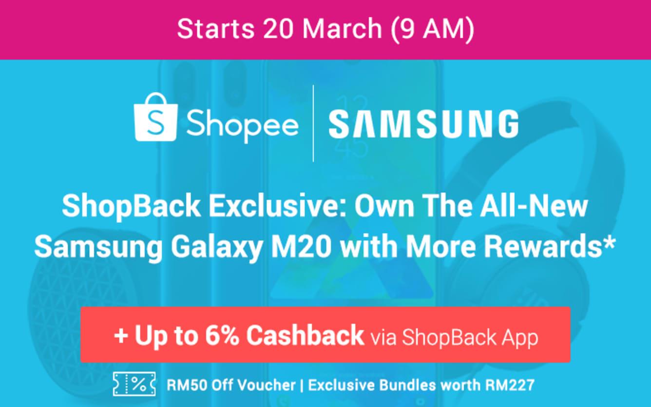 Shopee M20 Launch Teaser Shopback Cashback March 2019