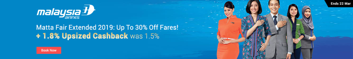 Malaysia Airlines Matta Fair Extended Up to 30% Off Fares ShopBack Cashback March 2019