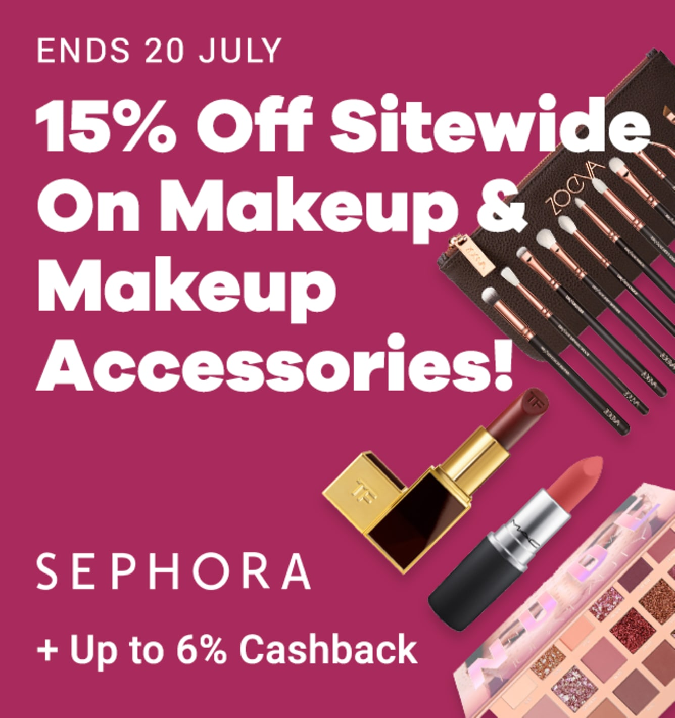 Sephora 15% Off Makeup Sale + Up to 6% Cashback