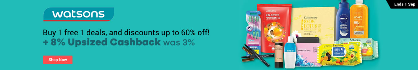 Watsons Discount Up To 60% off + 8% Upsized Cashback