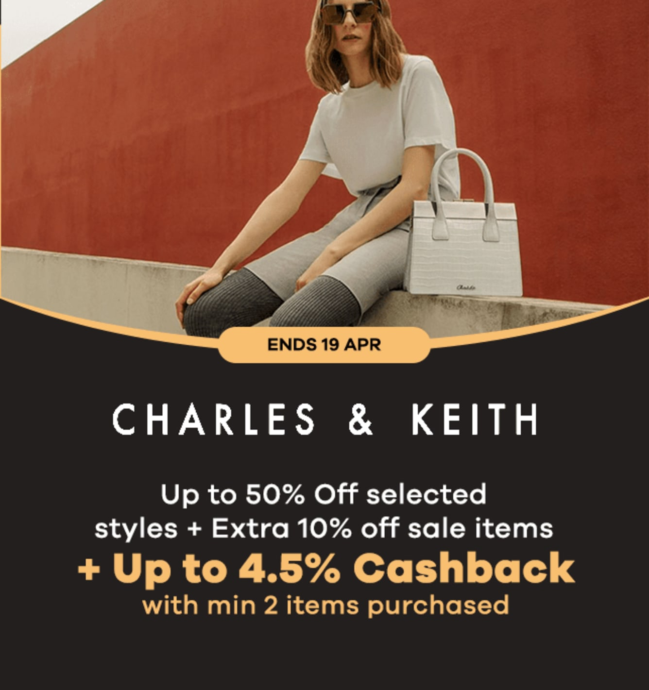 Charles & Keith: Up to 4.5% Cashback