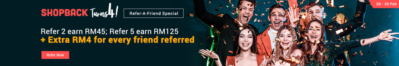 Refer 3 friend, Earn RM 70 ; Refer 6 friend Earn RM 150 January 2019