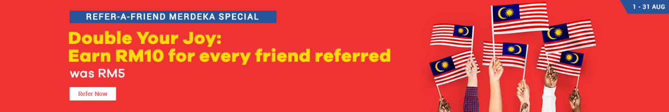 Refer 1 friend, Earn RM 10