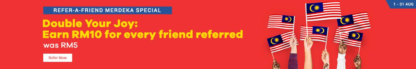 Refer 1 friend, Earn RM 10