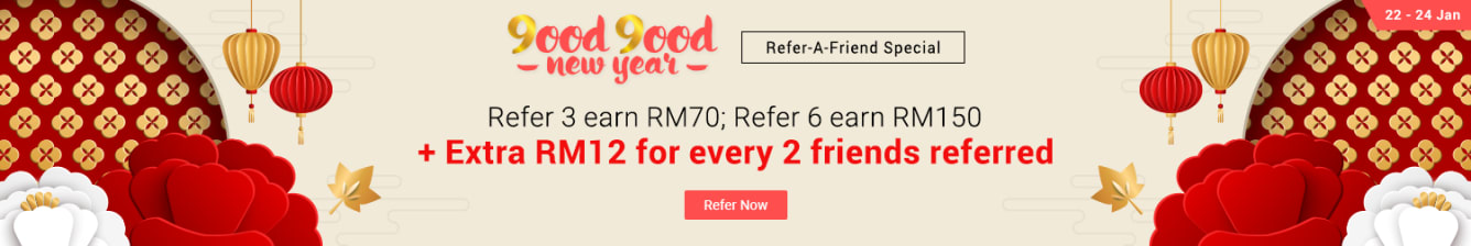 Refer 1 friend, Earn RM10 April 2018