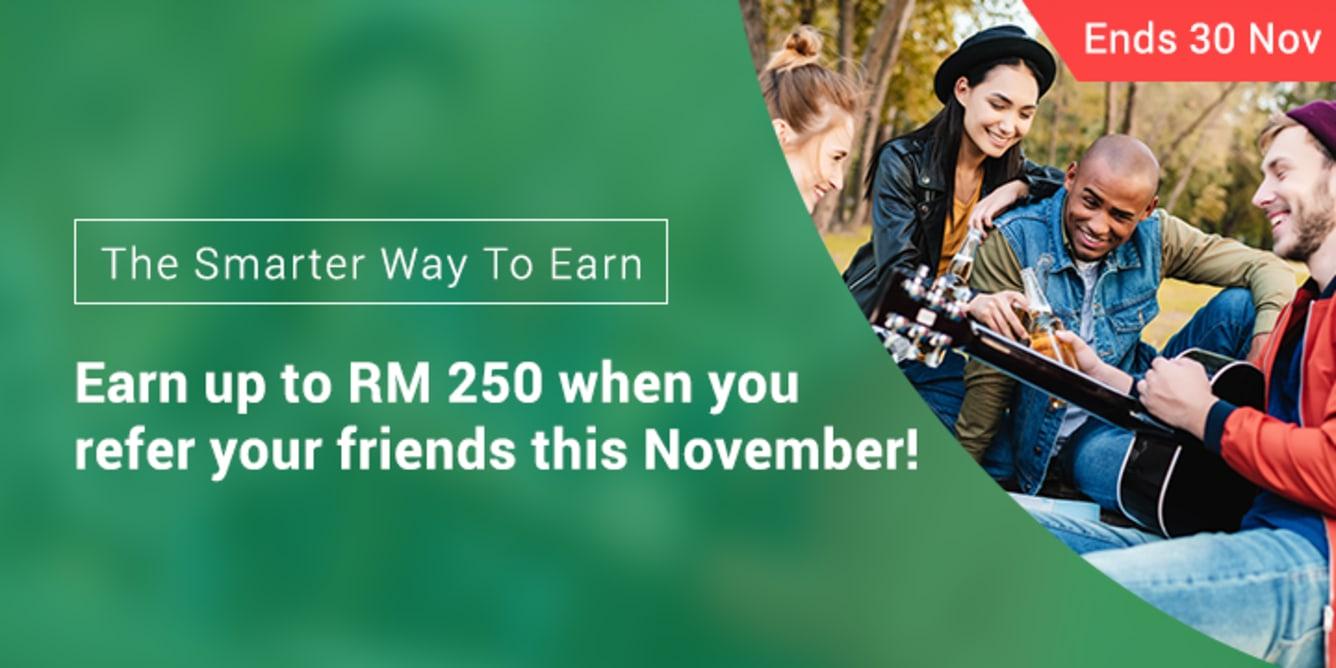 Refer 4 friends, Earn RM80 November 2017
