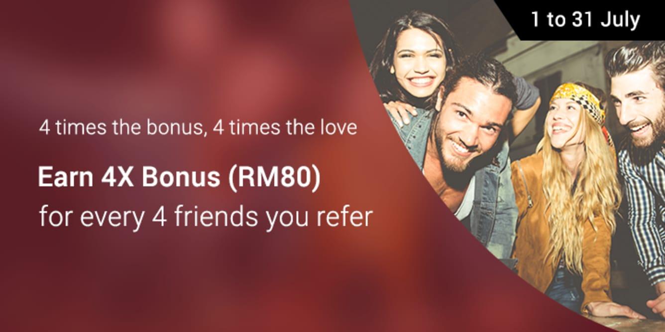 Refer 4 friends, Earn RM80 June 2017