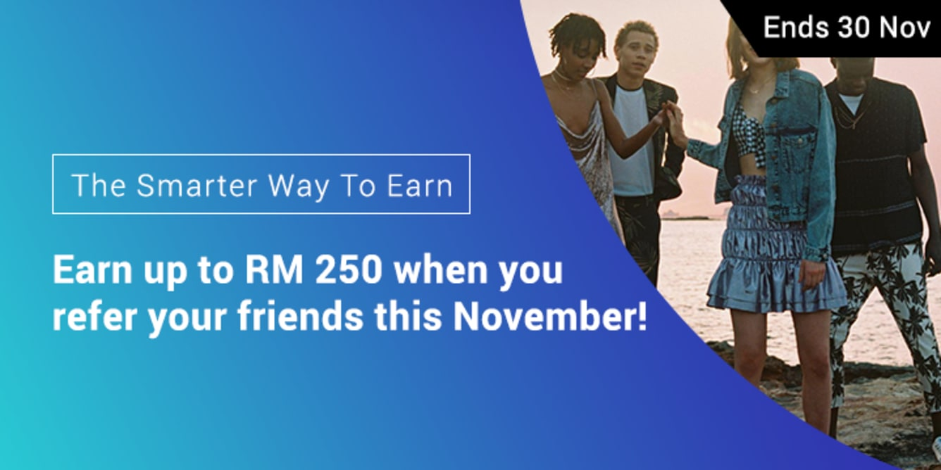 Refer 4 friends, Earn RM80 November 2017