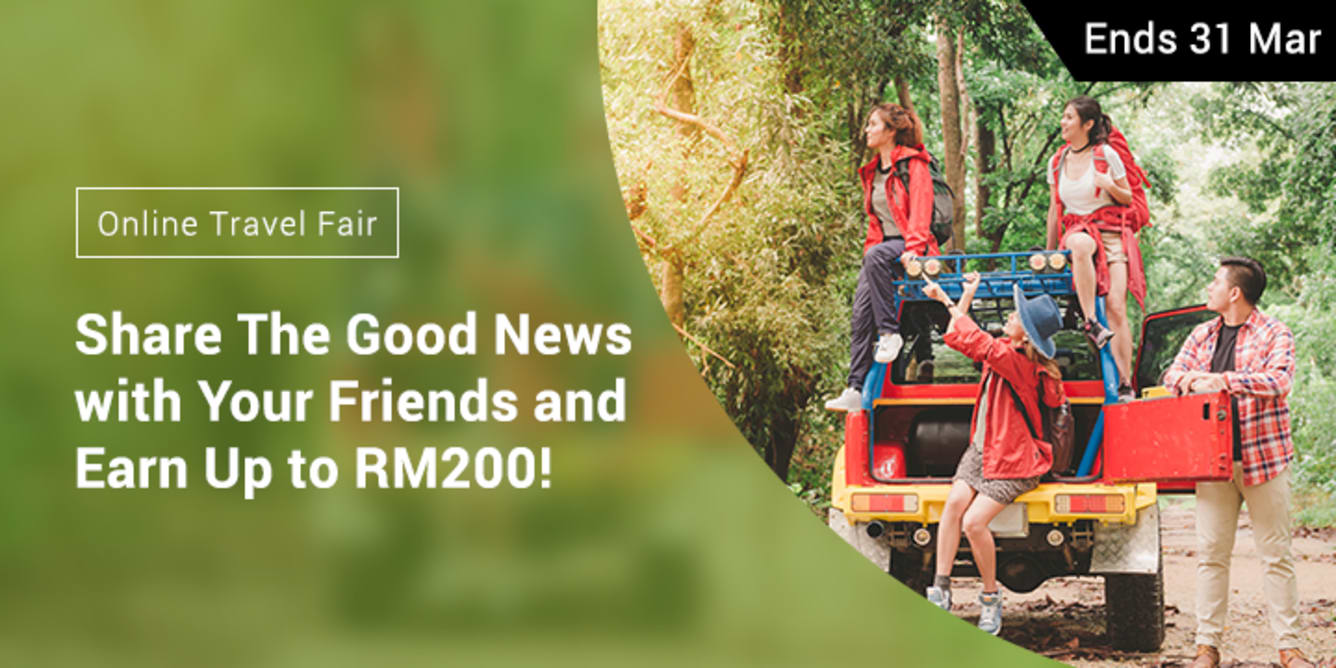 Refer 1 friend, Earn RM10 March 2018