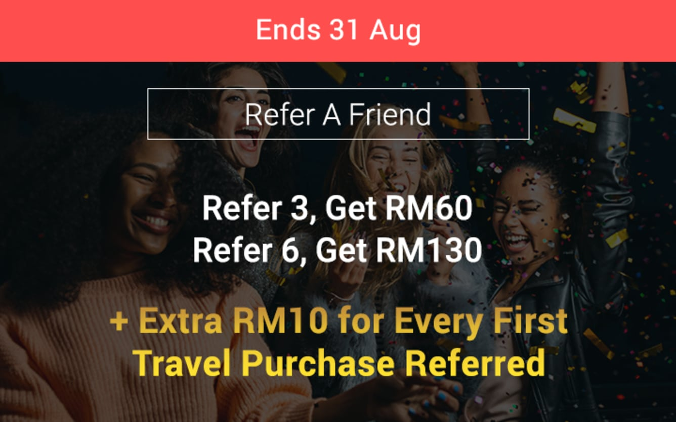 Refer 1 friend, Earn RM10 April 2018