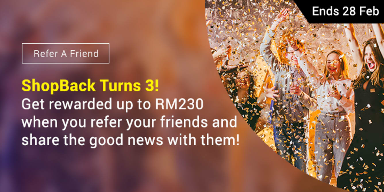 Refer 9 friends, Earn RM230 February 2018